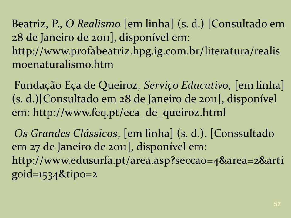 Beatriz, P. , O Realismo [em linha] (s. d